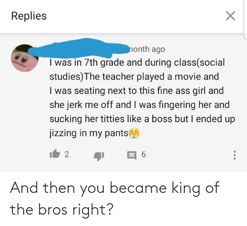 King Of: And then you became king of the bros right?