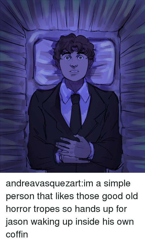 Target, Tumblr, and Blog: andreavasquezart:im a simple person that likes those good old horror tropes so hands up for jason waking up inside his own coffin