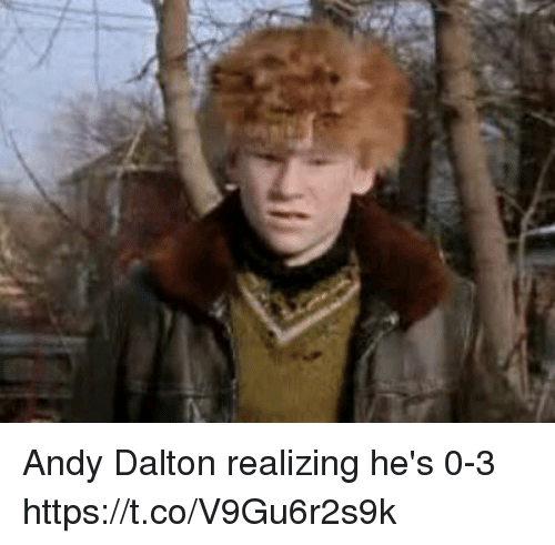 Football, Nfl, and Sports: Andy Dalton realizing he's 0-3 https://t.co/V9Gu6r2s9k