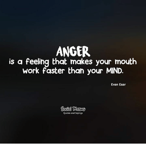 Quotes About Anger And Rage: 25+ Best Memes About Quotes And Sayings