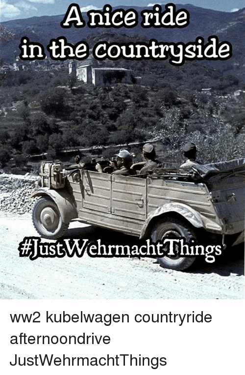 Wehrmacht: Anice ride  nice in the countryside  Wehrmacht Things ww2 kubelwagen countryride afternoondrive JustWehrmachtThings