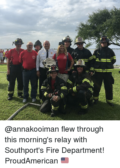 Fire, Memes, and 🤖: @annakooiman flew through this morning's relay with Southport's Fire Department! ProudAmerican 🇺🇸