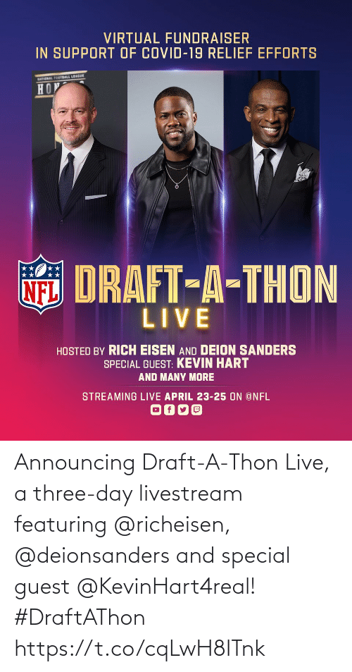 Guest: Announcing Draft-A-Thon Live, a three-day livestream featuring @richeisen, @deionsanders and special guest @KevinHart4real! #DraftAThon https://t.co/cqLwH8ITnk