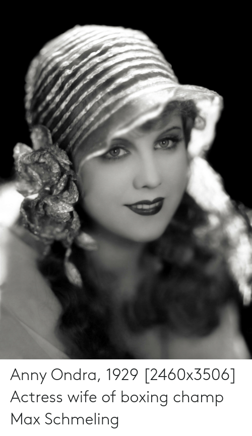 actress: Anny Ondra, 1929 [2460x3506] Actress wife of boxing champ Max Schmeling