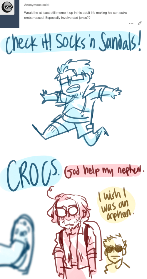 Crocs: Anonymous said:  Would he at least still meme it up in his adult life making his son extra  embarrassed. Especially involve dad jokes??   Check H Socks in Sandals   CROCS  God help my nephul.  wich  Was an  δpηαn.