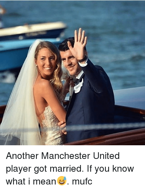 Memes, Manchester United, and Mean: Another Manchester United player got married. If you know what i mean😅. mufc