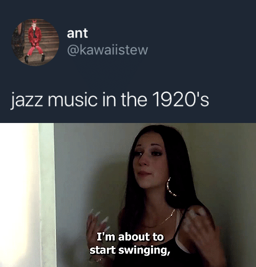 About To Start: ant  @kawaiistew  jazz music in the 1920's   I'm about to  start swinging,