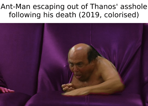 Colorised: Ant-Man escaping out of Thanos' asshole  following his death (2019, colorised)
