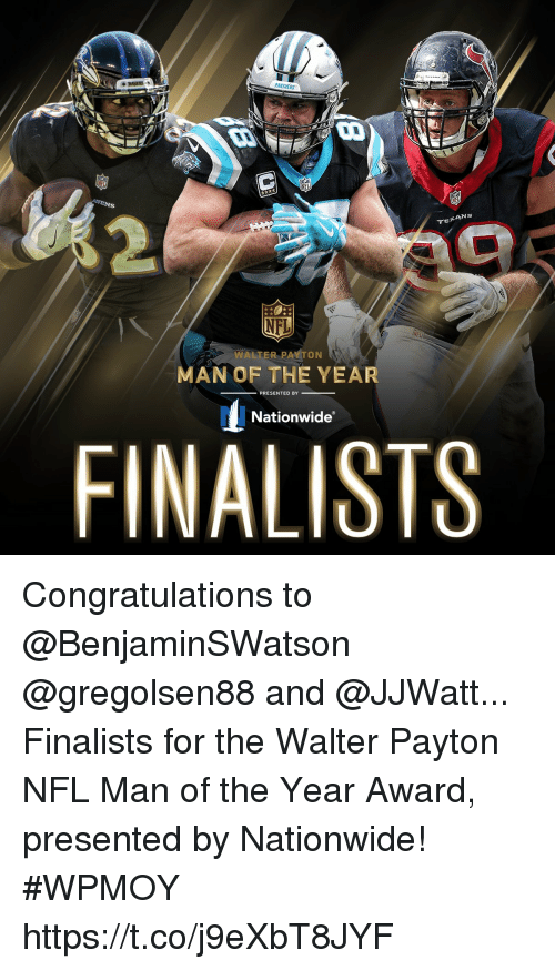 Memes, Nationwide, and Nfl: ANTHERS  FL  NFL  WALTER PAYTON  MAN OF THE YEAR  Nationwide  FINALISTS Congratulations to @BenjaminSWatson @gregolsen88 and @JJWatt...  Finalists for the Walter Payton NFL Man of the Year Award, presented by Nationwide! #WPMOY https://t.co/j9eXbT8JYF