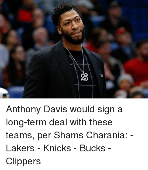 Anthony Davis: Anthony Davis would sign a long-term deal with these teams, per Shams Charania:  - Lakers - Knicks - Bucks - Clippers