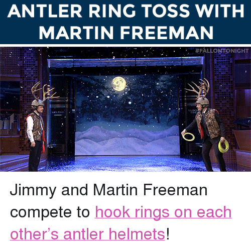 """ring toss: ANTLER RING TOSS WITH  MARTIN FREEMAN   . #FALLONTO NIGHT <p><span>Jimmy and Martin Freeman compete to <a href=""""https://www.youtube.com/watch?v=UUjD_DYVqLM&amp;list=UU8-Th83bH_thdKZDJCrn88g&amp;index=7"""" target=""""_blank"""">hook rings on each other&rsquo;s antler helmets</a>!</span></p>"""