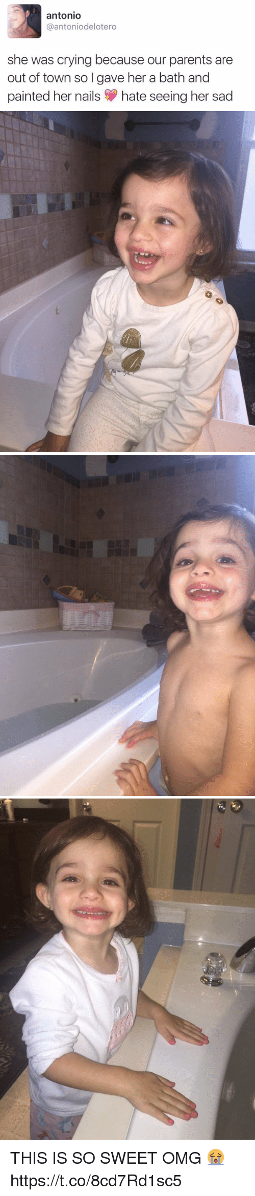 Crying, Memes, and Omg: antonio  Gaantoniodelotero  she was crying because our parents are  out of town so I gave her a bath and  painted her nails S hate seeing her sad   00 THIS IS SO SWEET OMG 😭 https://t.co/8cd7Rd1sc5