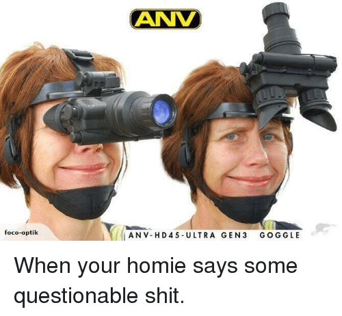 Funny, Homie, and Shit: ANV  foco-optik  ANV-H D45 ULTRA GEN3 GOGGLE