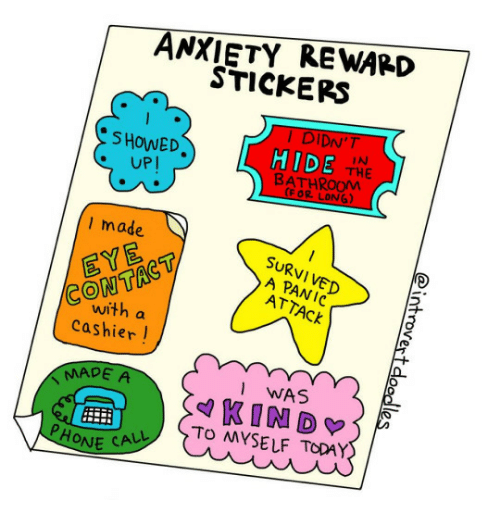 panic attack: ANXIETY REWARD  STICKERS  DIDN'T  SHOWED  UP!  HIDE  THE  BATHRO0M  (FOR LONG)  made  SURVI VED  A PANIC  ATTACK  CONTAC  with a  cashier!  MADE A  EYE  WAS  TO MYSELF TODAY  PHONE