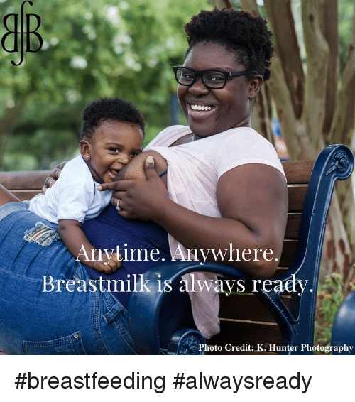 Breastfeeding, Photography, and Hunter: Anytime. Anywhere.  Breastmilk is always reaey,  Photo Credit: K. Hunter Photography #breastfeeding #alwaysready