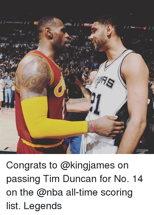 Tim Duncan: AOMISE Congrats to @kingjames on passing Tim Duncan for No. 14 on the @nba all-time scoring list. Legends