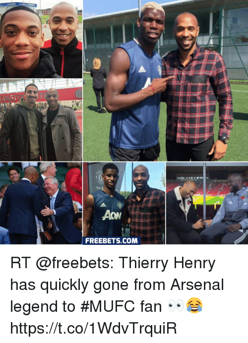 Arsenal, Soccer, and Thierry Henry: Aon  Aow  FREEBETS.COM RT @freebets: Thierry Henry has quickly gone from Arsenal legend to #MUFC fan 👀😂 https://t.co/1WdvTrquiR