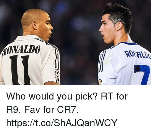 Memes, 🤖, and Who: AONALDO Who would you pick?  RT for R9.  Fav for CR7. https://t.co/ShAJQanWCY