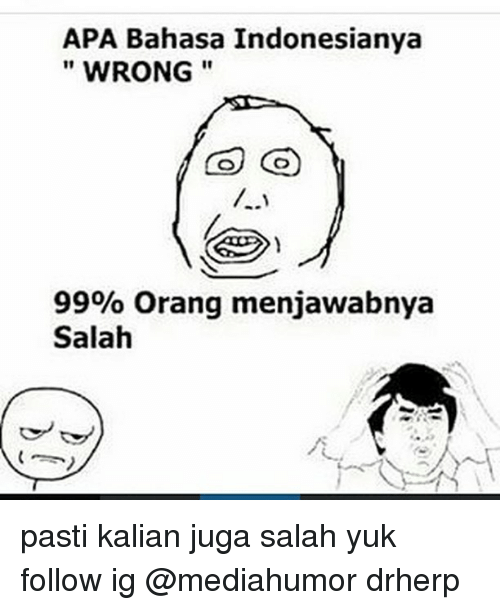 25+ Best Memes About Bahasa Indonesia  Bahasa Indonesia Memes