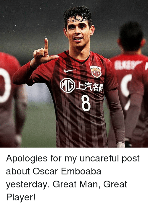 Memes, 🤖, and Player: Apologies for my uncareful post about Oscar Emboaba yesterday. Great Man, Great Player!