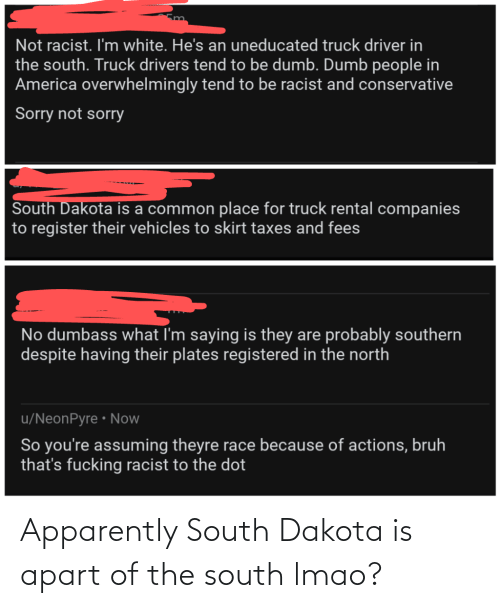 Apart: Apparently South Dakota is apart of the south lmao?