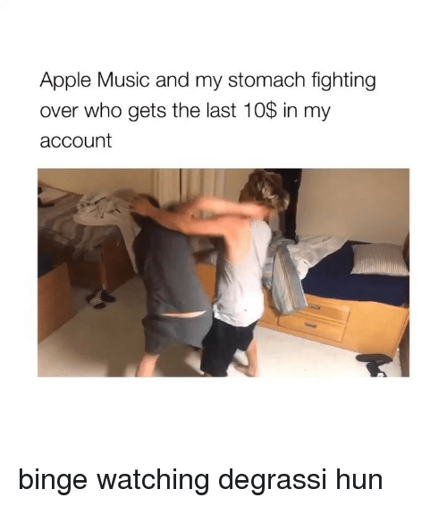 Degrassi: Apple Music and my stomach fighting  over who gets the last 10% in my  account binge watching degrassi hun