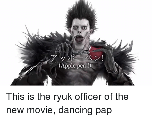 Apple Pen: (Apple pen This is the ryuk officer of the new movie, dancing pap