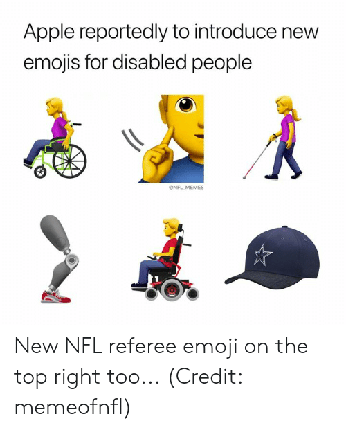 referee: Apple reportedly to introduce new  emojis for disabled people  @NFL MEMES New NFL referee emoji on the top right too... (Credit: memeofnfl)