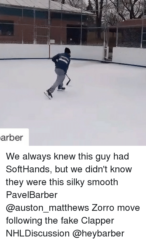 Auston Matthews: arber We always knew this guy had SoftHands, but we didn't know they were this silky smooth PavelBarber @auston_matthews Zorro move following the fake Clapper NHLDiscussion @heybarber
