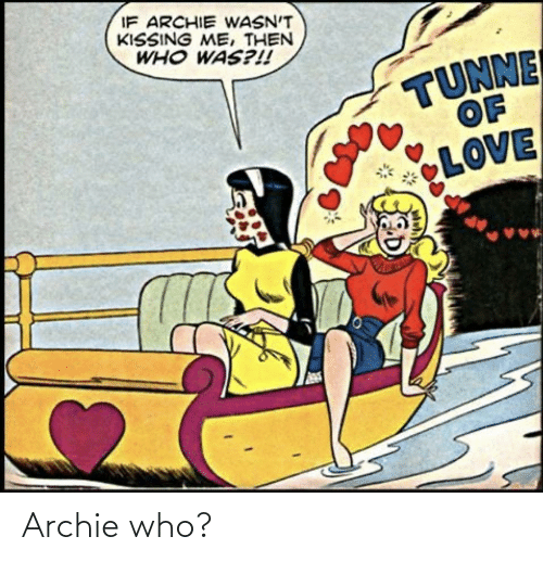 archie: Archie who?