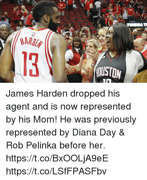 James Harden, Memes, and Mom: ARDEN  USTON James Harden dropped his agent and is now represented by his Mom! He was previously represented by Diana Day & Rob Pelinka before her.  https://t.co/BxOOLjA9eE https://t.co/LSfFPASFbv