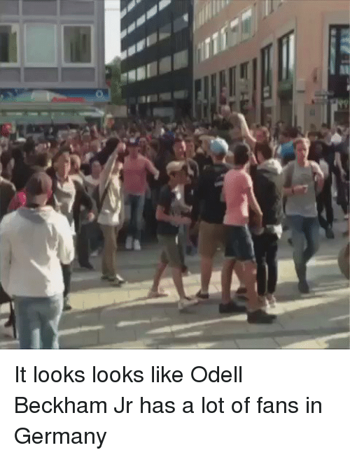 Memes, Odell Beckham Jr., and 🤖: are It looks looks like Odell Beckham Jr has a lot of fans in Germany