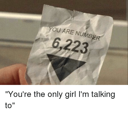 "Girls, Girl Memes, and Ares: ARE NUMB  OU 6.223 ""You're the only girl I'm talking to"""