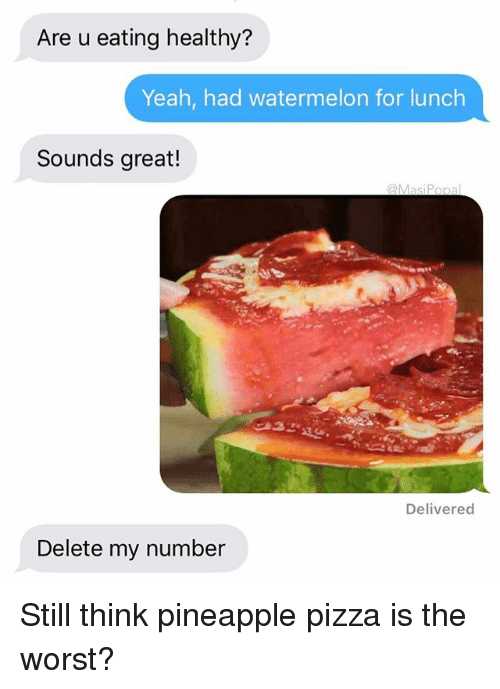 Yeah Worst As In That Bad: 25+ Best Memes About Watermelon