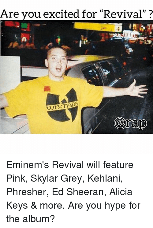 """Kehlani: Are vou excited for """"Revival""""? Eminem's Revival will feature Pink, Skylar Grey, Kehlani, Phresher, Ed Sheeran, Alicia Keys & more. Are you hype for the album?"""