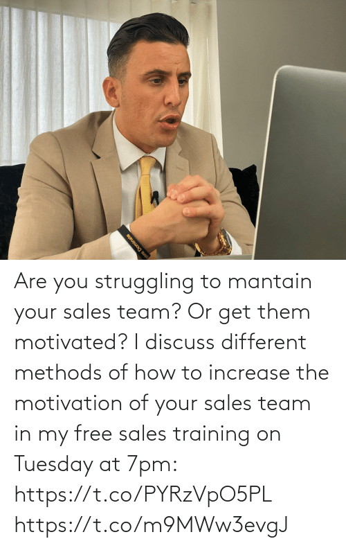 motivation: Are you struggling to mantain your sales team? Or get them motivated?   I discuss different methods of how to increase the motivation of your sales team in my free sales training on Tuesday at 7pm: https://t.co/PYRzVpO5PL https://t.co/m9MWw3evgJ