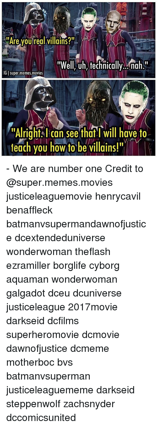 """We Are Number One : Are youreal villains?""""  """"Well, uh, technically nah.""""  IGI super.memes.movies  Alright I can see thdi will have to  teach you how to be villains!"""" - We are number one Credit to @super.memes.movies justiceleaguemovie henrycavil benaffleck batmanvsupermandawnofjustice dcextendeduniverse wonderwoman theflash ezramiller borglife cyborg aquaman wonderwoman galgadot dceu dcuniverse justiceleague 2017movie darkseid dcfilms superheromovie dcmovie dawnofjustice dcmeme motherboc bvs batmanvsuperman justiceleaguememe darkseid steppenwolf zachsnyder dccomicsunited"""