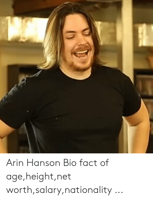 Age Height: Arin Hanson Bio fact of age,height,net worth,salary,nationality ...