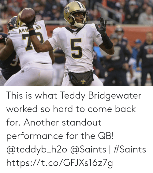 Teddy: ARM AD  1Ony  5 This is what Teddy Bridgewater worked so hard to come back for.  Another standout performance for the QB! @teddyb_h2o  @Saints   #Saints https://t.co/GFJXs16z7g