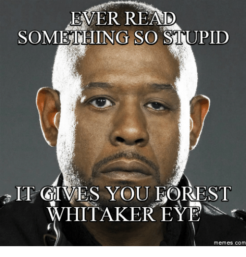 25 best memes about forest whitaker face forest