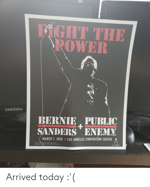 Bernie Sanders: Arrived today :'(