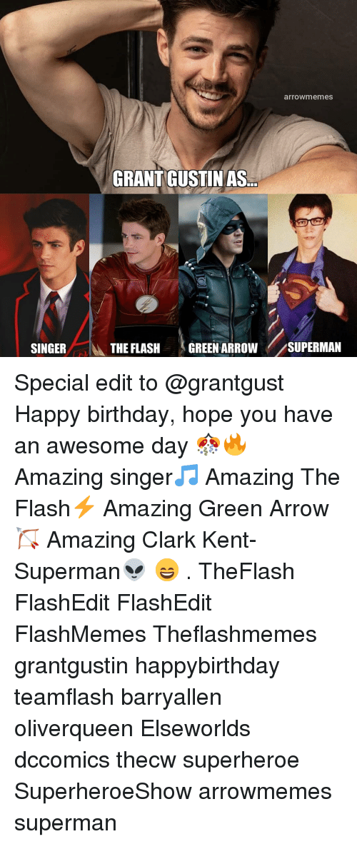 Happybirthday: arrowmemes  GRANT GUSTINAS  SINGER  İbk THE FLASH  (GREEN ARROW//SUPERMAN Special edit to @grantgust Happy birthday, hope you have an awesome day 🎊🔥 Amazing singer🎵 Amazing The Flash⚡ Amazing Green Arrow🏹 Amazing Clark Kent- Superman👽 😄 . TheFlash FlashEdit FlashEdit FlashMemes Theflashmemes grantgustin happybirthday teamflash barryallen oliverqueen Elseworlds dccomics thecw superheroe SuperheroeShow arrowmemes superman