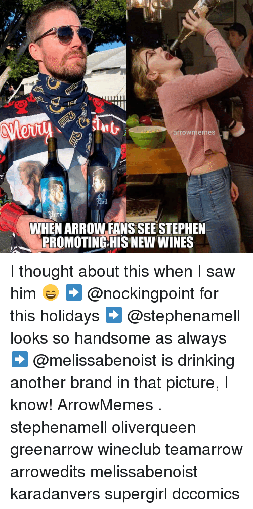 wines: arrowmemes  il  WHEN ARROW FANS SEE STEPHEN  PROMOTING)HIS NEW WINES I thought about this when I saw him 😄 ➡️ @nockingpoint for this holidays ➡️ @stephenamell looks so handsome as always ➡️ @melissabenoist is drinking another brand in that picture, I know! ArrowMemes . stephenamell oliverqueen greenarrow wineclub teamarrow arrowedits melissabenoist karadanvers supergirl dccomics