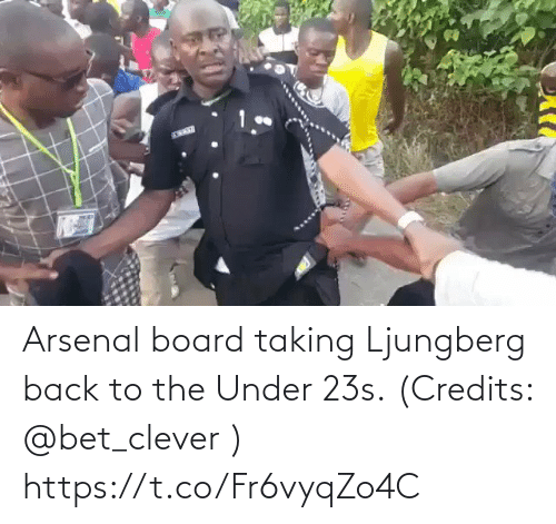 Credits: Arsenal board taking Ljungberg back to the Under 23s. (Credits: @bet_clever )  https://t.co/Fr6vyqZo4C
