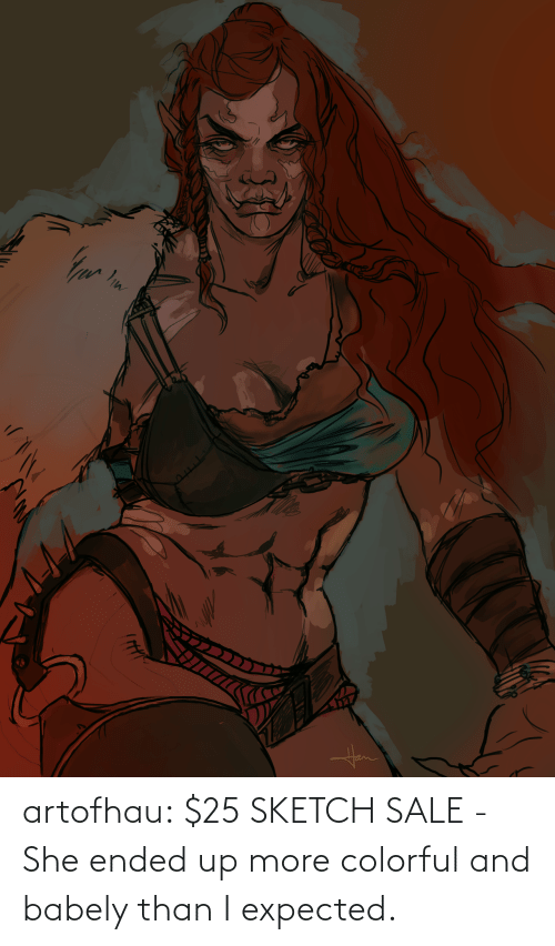Ended: artofhau:  $25 SKETCH SALE - She ended up more colorful and babely than I expected.