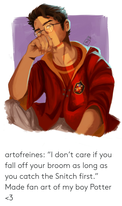 """snitch: artofreines: """"I don't care if you fall off your broom as long as you catch the Snitch first.""""   Made fan art of my boy Potter <3"""