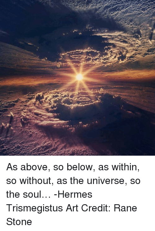 As Above So Below Within Without- In All Creations – I UV |As Above So Below As Within So Without