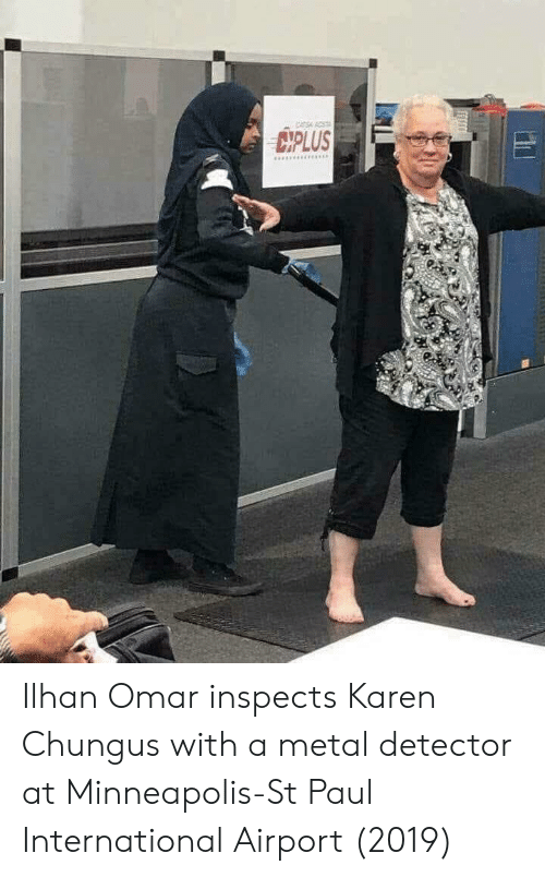 metal detector: AS ACST  CMPLUS Ilhan Omar inspects Karen Chungus with a metal detector at Minneapolis-St Paul International Airport (2019)