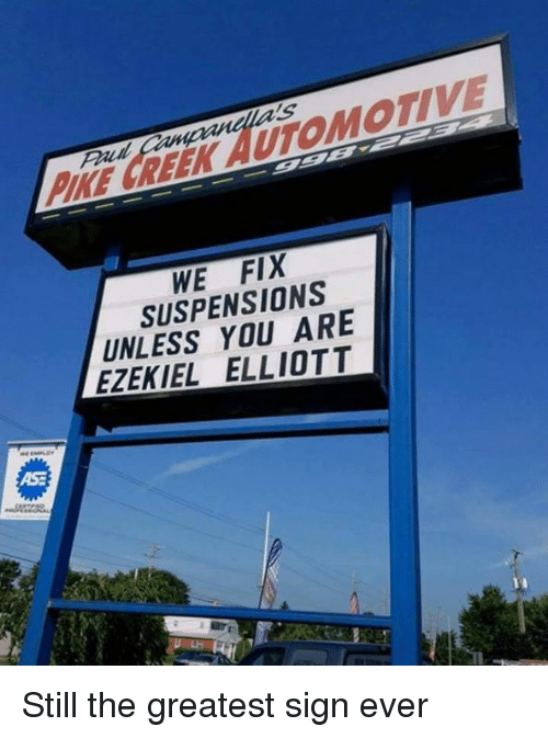 ezekiel-elliott: a's  PIE REEK AUTOMOTIVE  WE FIX  SUSPENSIONS  UNLESS YOU ARE  EZEKIEL ELLIOTT  AS Still the greatest sign ever