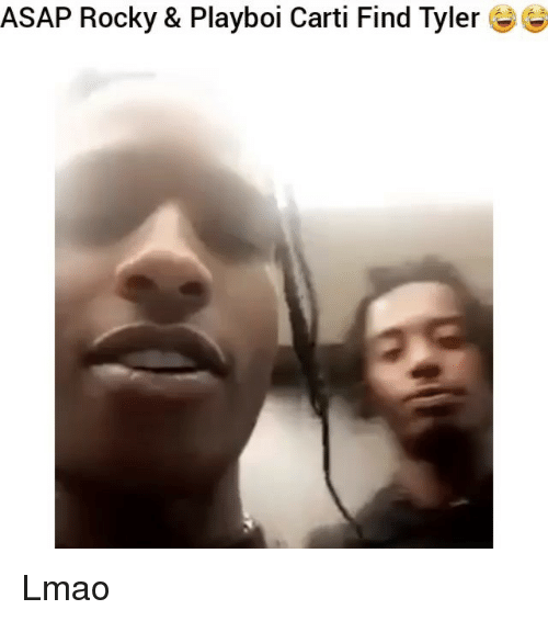 Funny, Lmao, and Playboi Carti: ASAP Rocky & Playboi Carti Find Tyler Lmao